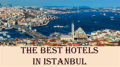 best hotels in istanbul turkey the best hotels in istanbul turkey