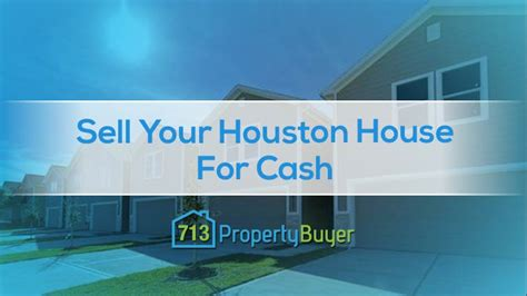 sell house fast cash sell your houston house for cash the quick way