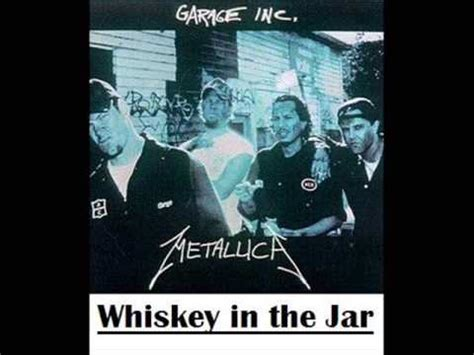 metallica whisky in the jar lyrics metallica whiskey in the jar lyrics high quality youtube