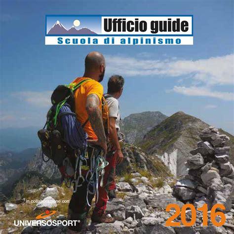 ufficio guide ufficio guide scuola di alpinismo by alberto calamai issuu