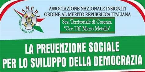 cosenza sabato il simposio quot la prevenzione sociale per lo sviluppo della democrazia