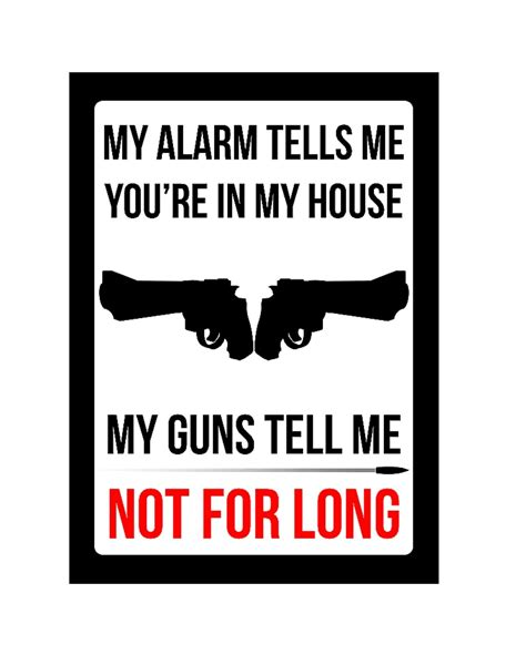 how to tell if your house has aluminum wiring my alarm tells me you re in my house my guns tell me not for long sign large 12x18