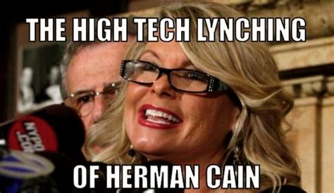Herman Cain Meme - the lynching of mr cain political discussion forums