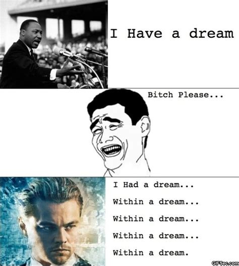 I Have A Dream Meme - i have a dream meme memes