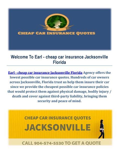 Cheap Car Insurance Jacksonville Fl by Earl Cheap Car Insurance In Jacksonville Fl By Earl