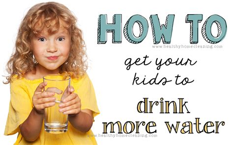 how to get a to drink water 5 easy ways to get your to drink more water honest norwex reviews