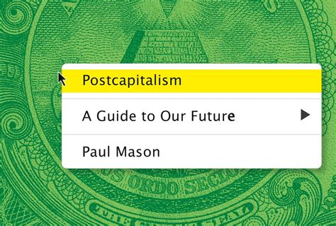 postcapitalism a guide to 0141975296 postcapitalism a guide to our future boing boing