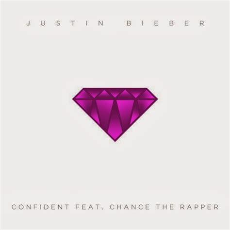 Justin Bieber Confident Mp3 Get Tune | justin bieber confident feat chance the rapper