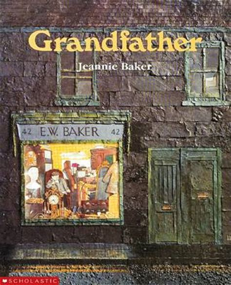 the story of the great bake books grandfather by jeannie baker 9781863880886