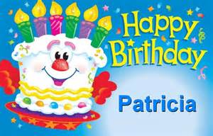 Free download happy birthday patricia browse our great collection of