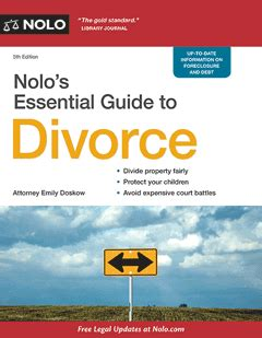 the global guide to divorce books nolo s essential guide to divorce book nolo