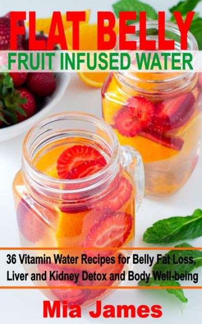 Fruit Water Detox For Belly by Flat Belly Fruit Infused Water 36 Vitamin Water Recipes