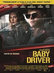 film 2017 sortie baby driver film 2017 allocin 233