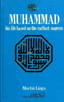 muhammad biography martin lings muhammad his life based on earliest sources by martin
