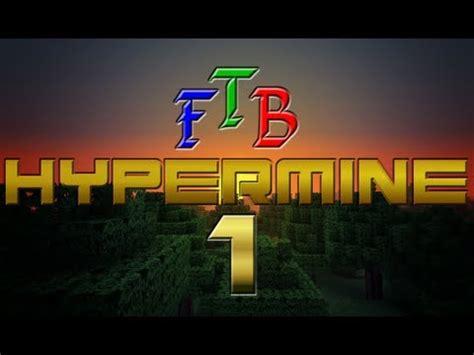 minecraft feed the beast hypermine ep 1 getting