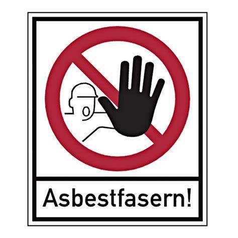Kennzeichen Aufkleber Pdf by Verbotszeichen Quot Asbestfasern Quot Und Zeichen Quot Zutritt F 252 R