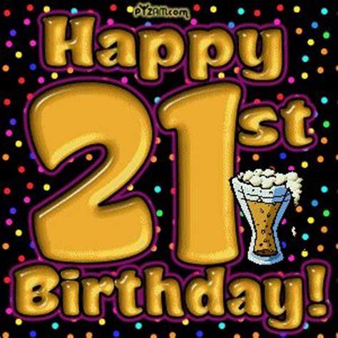 imagenes happy birthday son 21 happy birthday quotes funny 21st birthday graphics