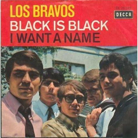 los bravos the los bravos black is black decca germany ps 45