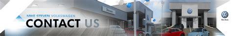 mike steven volkswagen wichita volkswagen dealership contact info phone number email address
