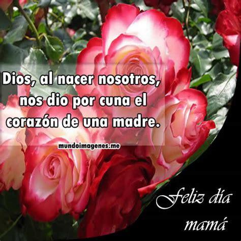 imagenes bonitas x el dia de la madre imagenes para el dia de la madre con frases bonitas