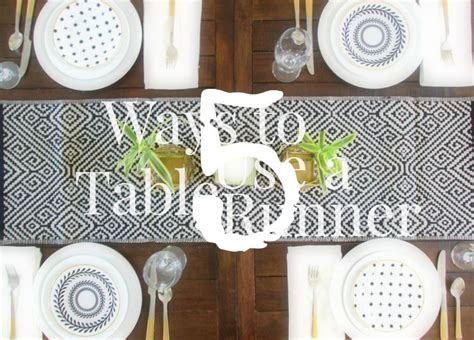 how to use a table runner 5 ways to use a table runner stylemutt home your home