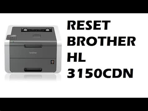 reset counter brother j100 reset da brother hl 3150cdn youtube