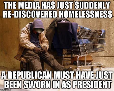 Homeless Meme - homeless imgflip