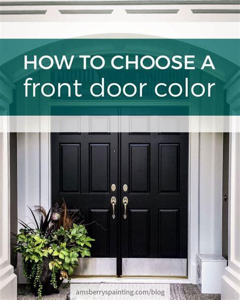 choose  front door color painted front doors