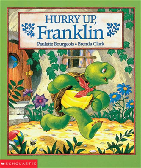 frank in and war books hurry up franklin by paulette bourgeois reviews