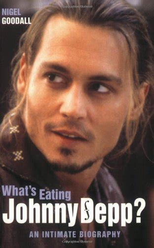 johnny depp biography amazon whats eating johnny depp an intimate biography