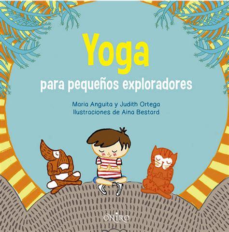 yoga con cuentos cuentos gestionar el estr 233 s infantil cuentos e ideas