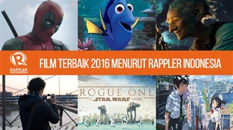 film indonesia 2016 terbaik rappler indonesia memilih film film terbaik 2016
