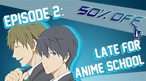 Anime 50 Episode by 50 Episode 2 Late For Anime School Octopimp