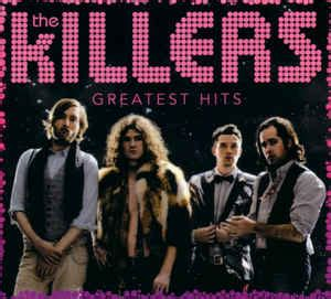 best of the killers the killers greatest hits cd at discogs