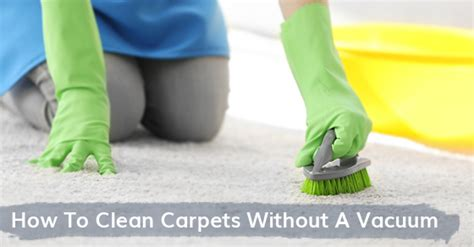how to clean rugs without a shooer tips to clean your carpet without using a vacuum royal building cleaning ltd