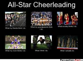 All About Meme - all star cheerleading what people think i do what i