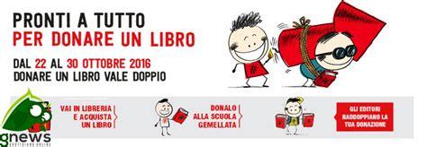 librerie scolastiche napoli ioleggoperch 233 a galatina si possono donare i libri al