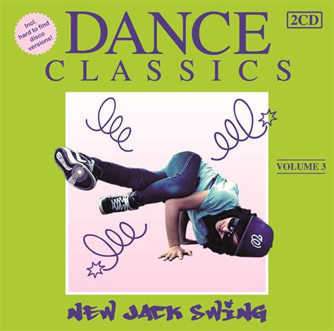 dance classics new jack swing dance classics new jack swing vol 3 dubman home