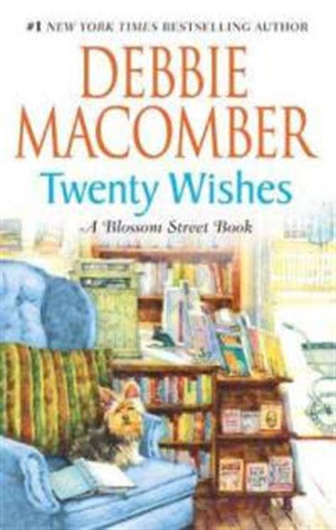 welcome to wishing bridge wishing bridge series books serenity knits novels for knitters debbie macomber s