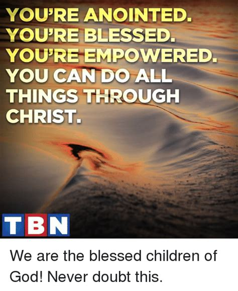 Child Of God Meme - funny blessings memes of 2017 on sizzle blessed