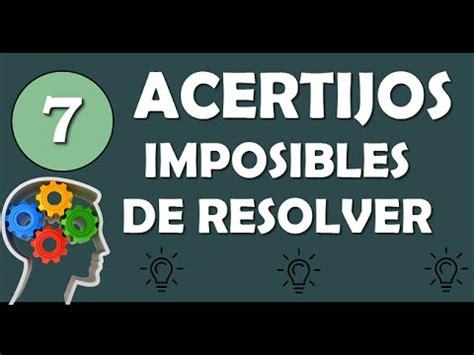 preguntas imposibles de resolver 7 acertijos imposibles de resolver agilidad mental youtube