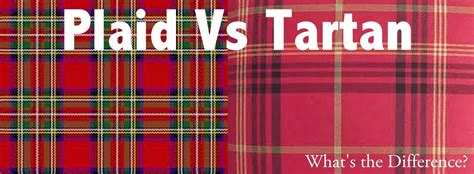 tartan vs plaid plaid vs tartan fashion