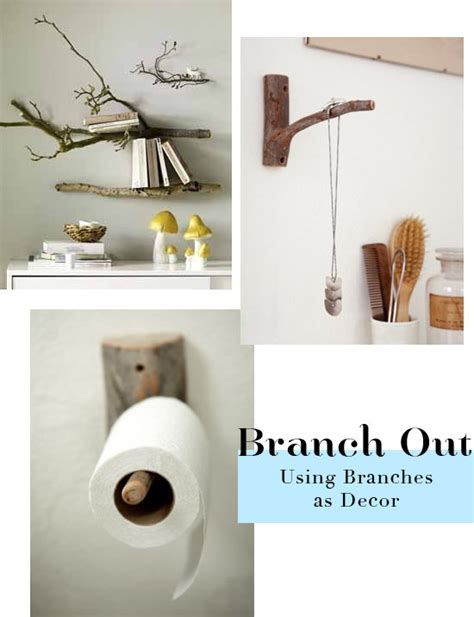 branch home decor 24 creative ways to decorate with