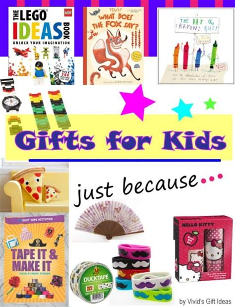 kid gift ideas 28 images gifts for just because s