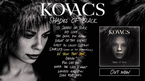 shades of black kovacs shades of black album preview youtube