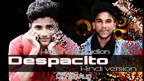 despacito hindi version lyrics download quot despacito quot hindi version rap mix justine bieber