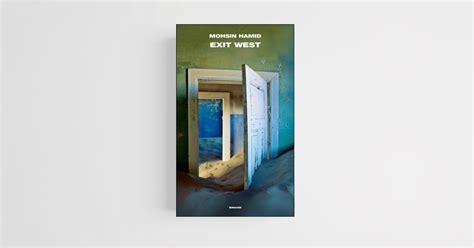 libro exit west exit west perch 233 avevamo bisogno di un romanzo politico rivista studio
