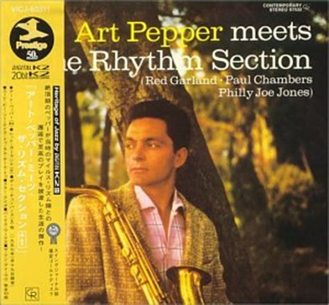 art pepper meets the rhythm section art pepper art pepper meets the rhythm section 1