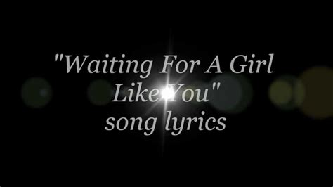 film foreigner waiting for a girl like you foreigner waiting for a girl like you lyrics youtube