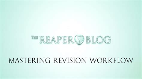 reaper workflow mastering revision workflow tips the reaper